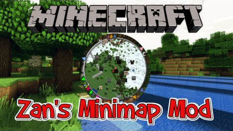 Zan S Minimap 1 8 1 7 10 1 7 2 1 6 4 Minecraft Mods Minecraft Inside Com Browse and download minecraft minimap mods by the planet minecraft community. minecraft inside